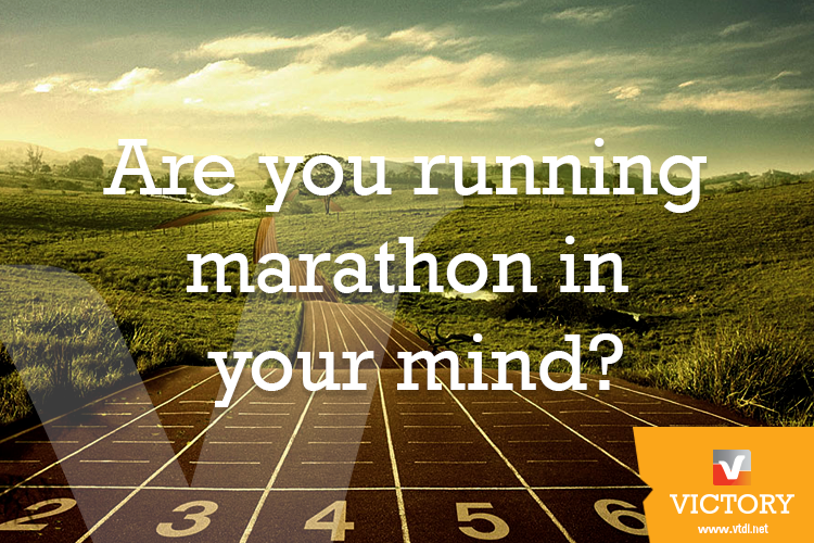 Are you running marathon in your mind?